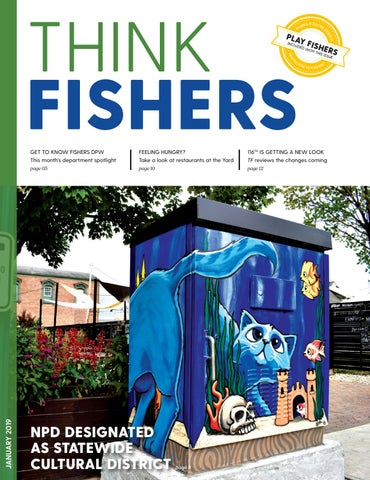 Think Fishers - January 2019 by City of Fishers - issuu