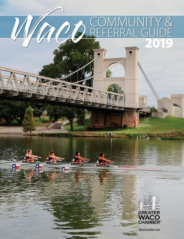5548496ff 2019 Waco Community & Referral Guide by Greater Waco Chamber - issuu