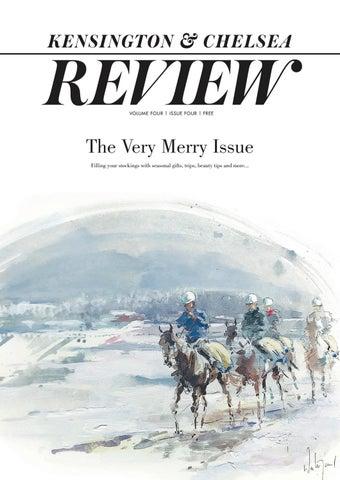 8ba6c0432bb Kensington and Chelsea Review Christmas 2018 Version 2 by Kensington ...