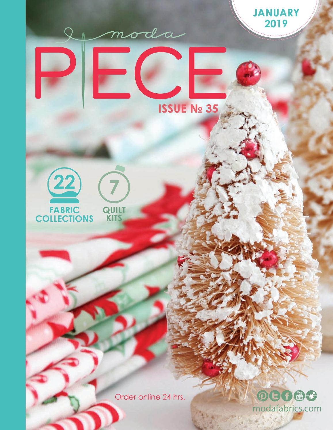 Moda Christmas Fabric 2019.Moda Piece Issue No 35 By Moda Fabrics United Notions Issuu