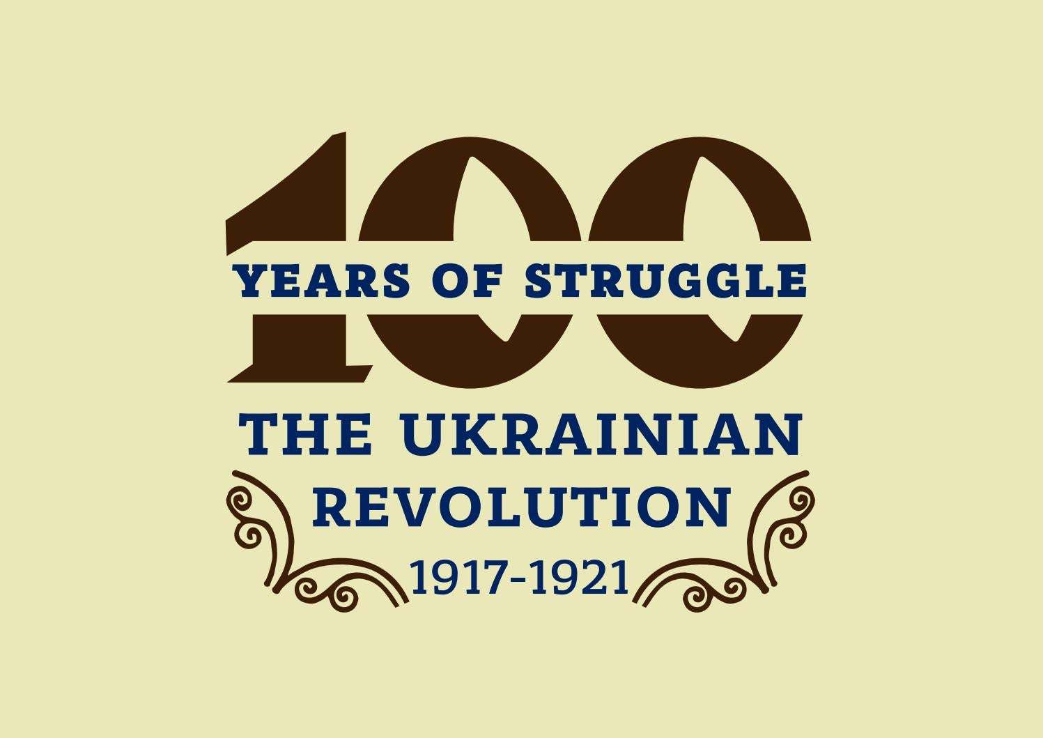 100 Years Of Struggle The Ukrainian Revolution 1917 1921 By