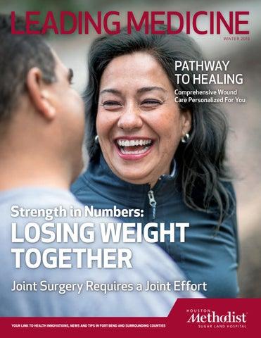 Leading Medicine Winter 2019, Houston Methodist Sugar Land