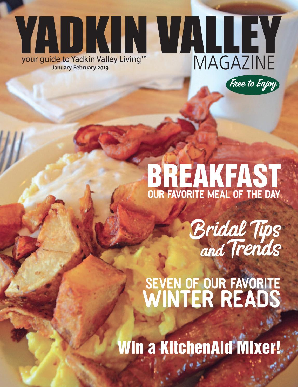 fa1ef3bc96f4f Yadkin Valley Magazine January-February 2019 by Yadkin Valley Magazine -  issuu