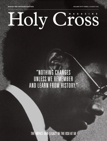 10c442ac9b7a1 Holy Cross Magazine - Winter 2019 - Volume 53 - Issue 1 by College ...