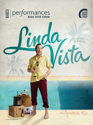 Linda Vista At Center Theatre Group January 2019 By Center Theatre