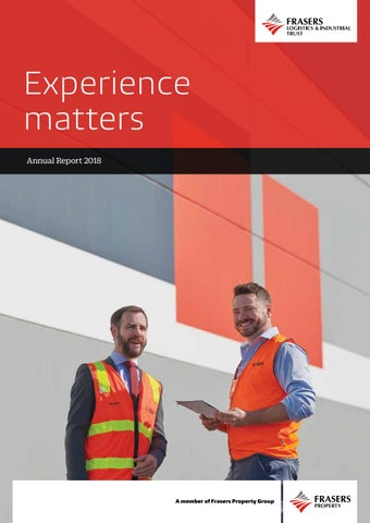 Frasers Logistics & Industrial Trust | Annual Report 2018 by Frasers