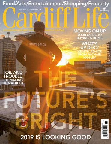 Cardiff Life - Issue 196 by MediaClash - issuu