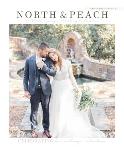 Maddie Rice Wedding.North Peach Magazine Volume 2 By North Peach Issuu