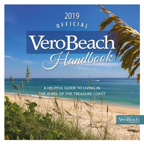 The 2019 Official Vero Beach Handbook By Vero Beach Magazine Issuu