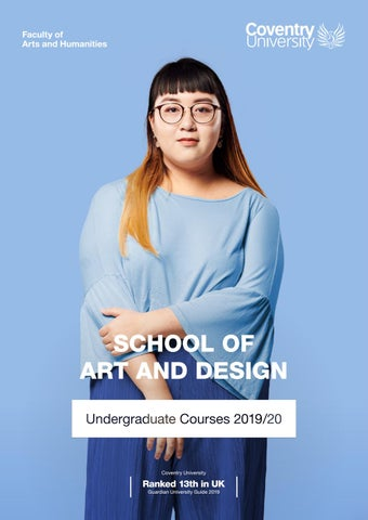 Coventry University School Of Art And Design Brochure By Coventry University Recruitment And Admissions Office Issuu