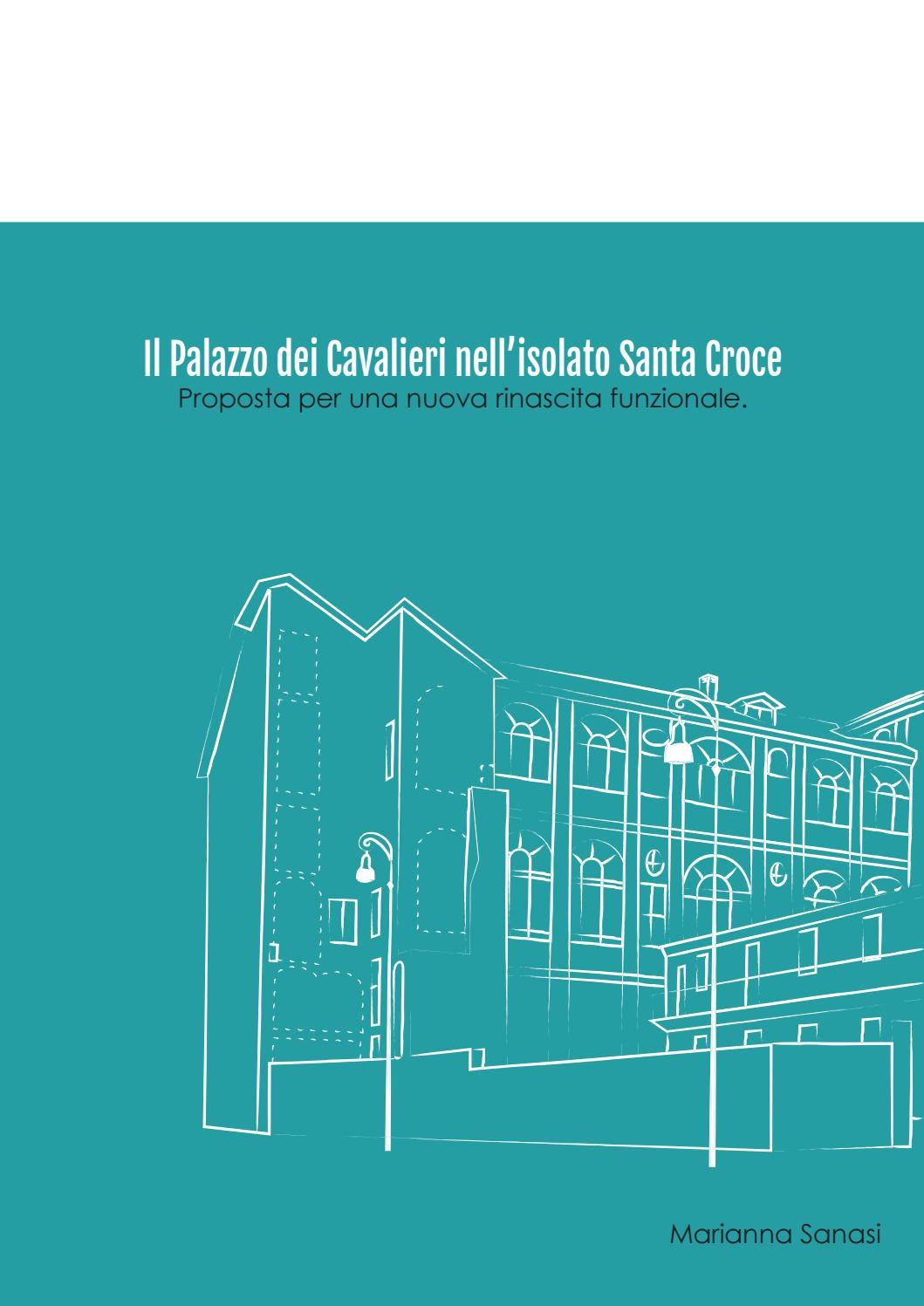 Polito Calendario Cronologico 2020.Il Palazzo Dei Cavalieri Nell Isolato Santa Croce Proposta