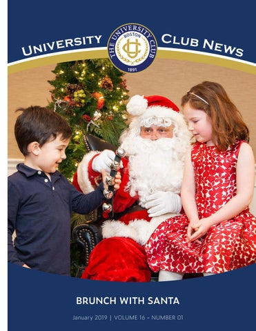 Christmas In Boston 2019.January 2019 Newsletter By The University Club Of Boston Issuu