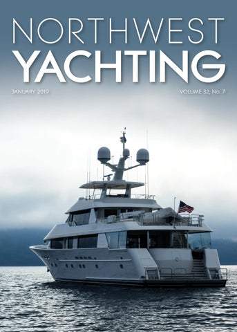Northwest Yachting January 2019 by Northwest Yachting - issuu