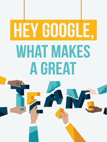 Page 10 of Hey Google, What Makes a Great Team?