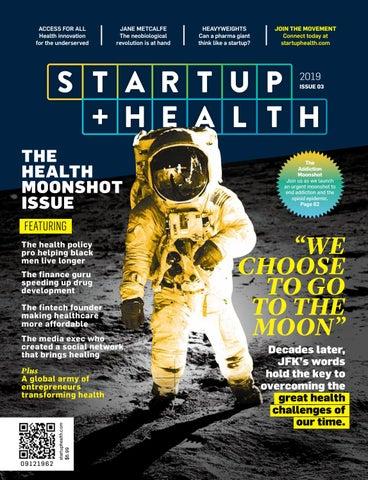 StartUp Health Magazine_Issue 03 (2019) by StartUp Health - issuu