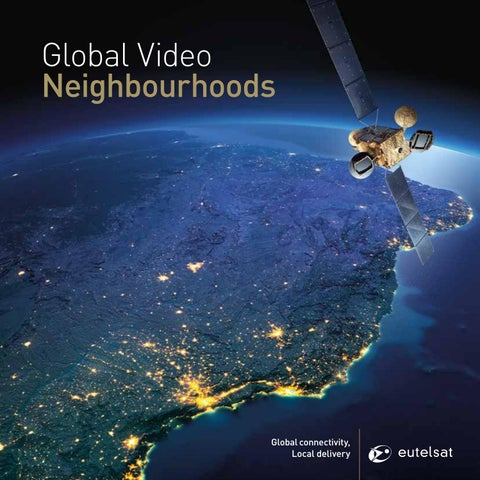 Eutelsat | Global Video Neighbourhoods by Eutelsat - issuu