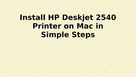 Install HP deskjet 2540 Printer on Mac in simple steps by