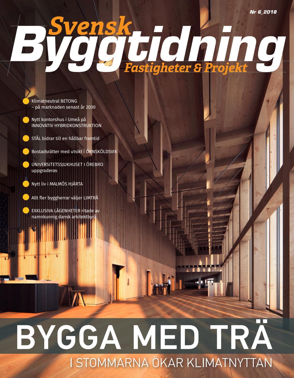 Svensk Byggtidning 6 2018 by Stordåhd Kommunikation AB - issuu d7922395a7e08