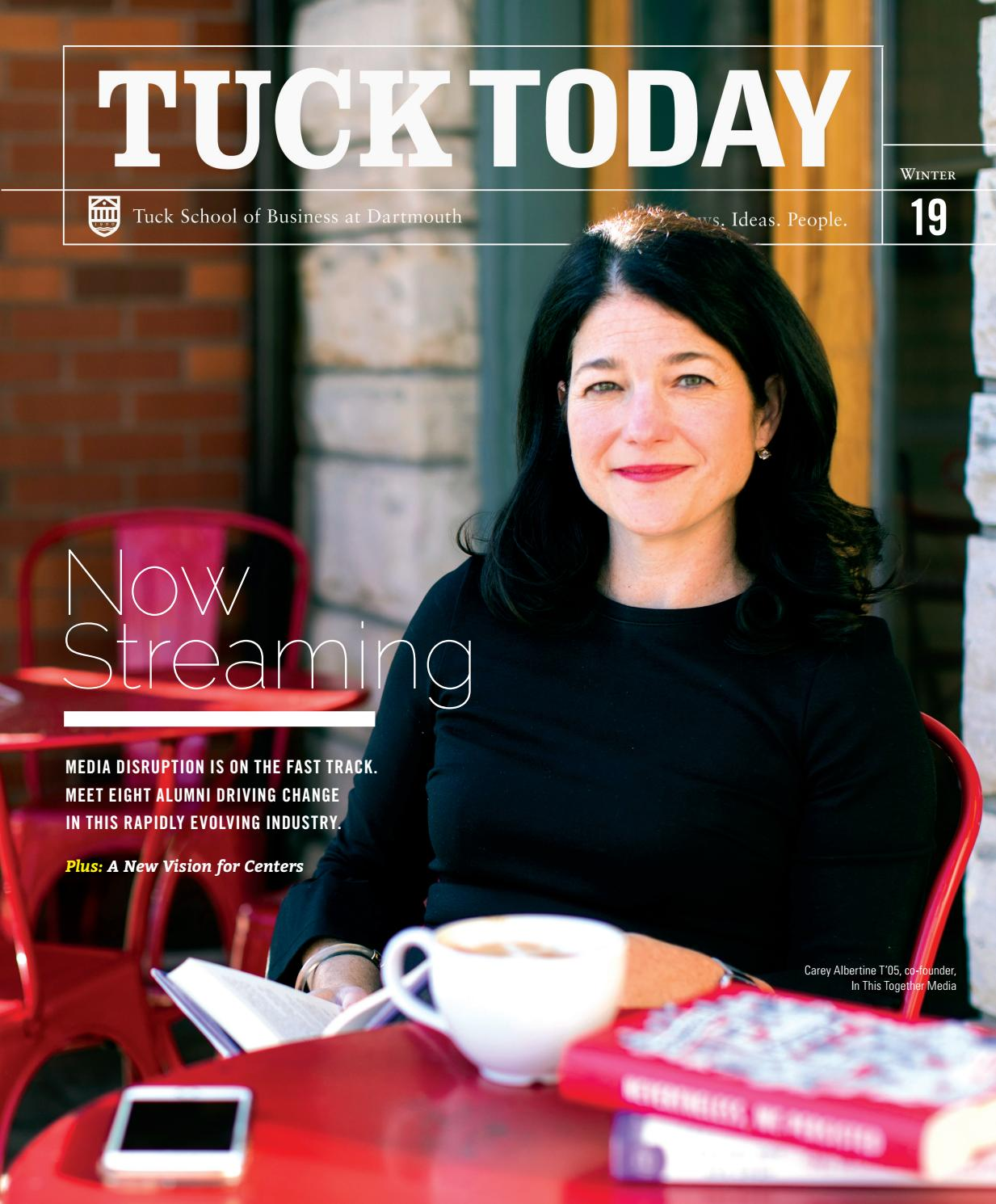 Tuck Today Alumni Magazine By Tuck School Of Business At Dartmouth