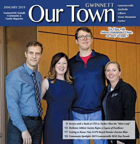 3808cb88a JANUARY 2019: Our Town Gwinnett/NE DeKalb Monthly Magazine by Our ...