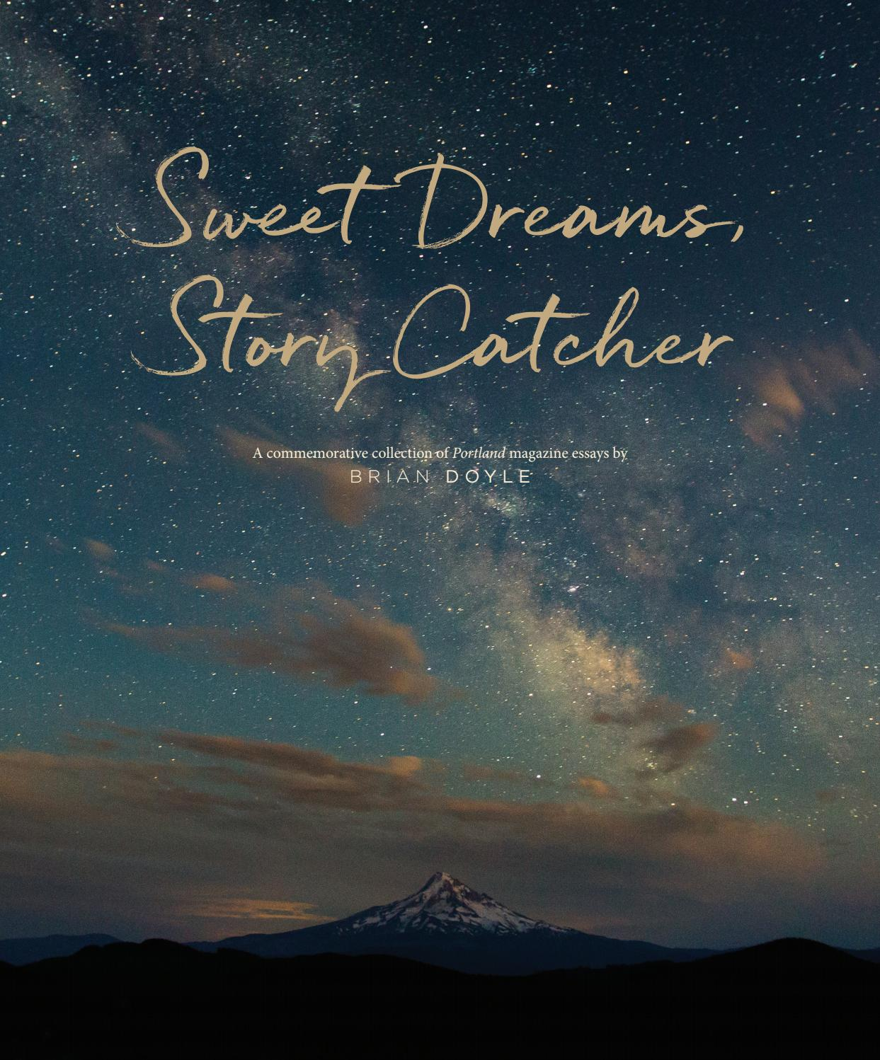 ad2ab157469 Sweet Dreams, Story Catcher by University of Portland - issuu