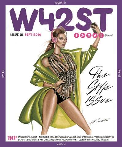 d12723d38 W42ST Issue 21 - The Style Issue by W42ST Magazine - issuu