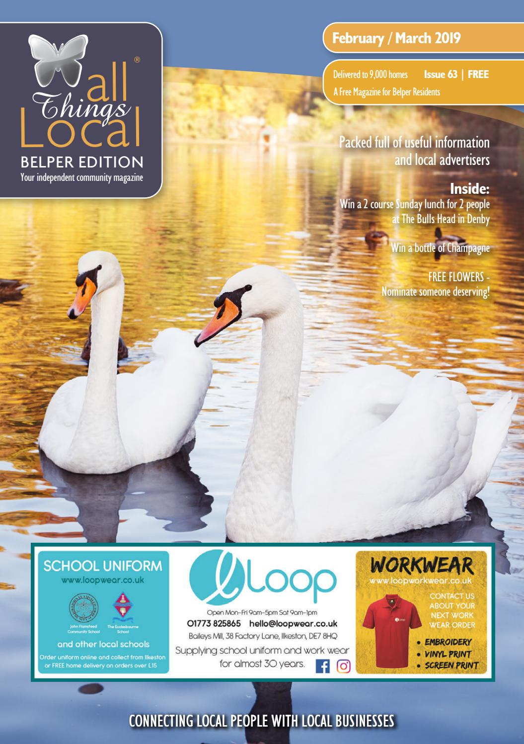 All Things Local - Belper Edition - February/March 2019 by