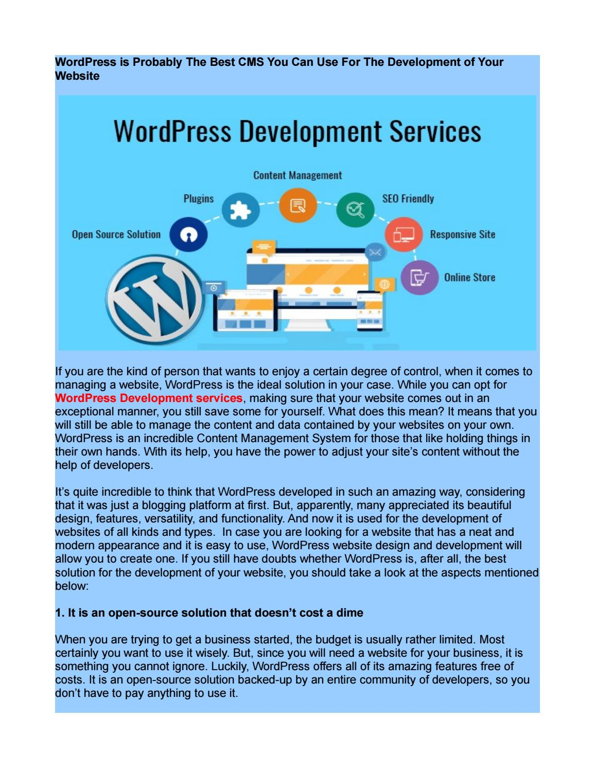 WordPress is Probably The Best CMS You Can Use For The