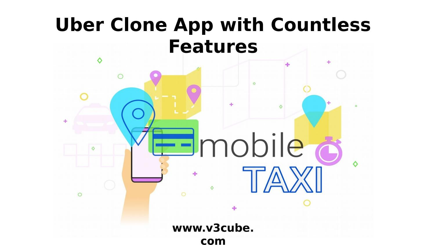 Uber Clone App with Countless Features by V3cube - issuu