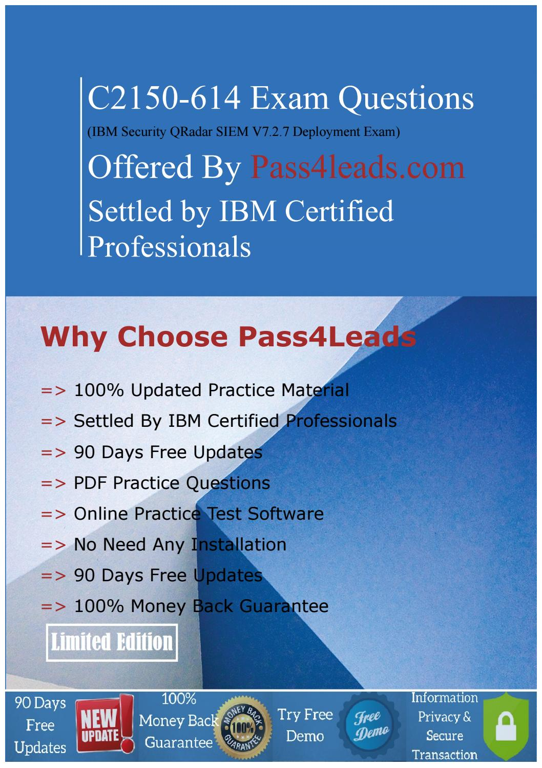 Recommendations IBM C2150-614 Exam Questions To Pass In