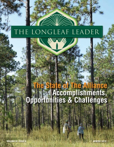 The Longleaf Leader - Winter 2019 by The Longleaf Alliance