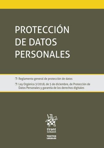 Protección de datos personales : Reglamento general de protección de datos : Ley Orgánica 3/2018, de 5 de diciembre, de Protección de Datos Personales y garantía de los derechos digitales