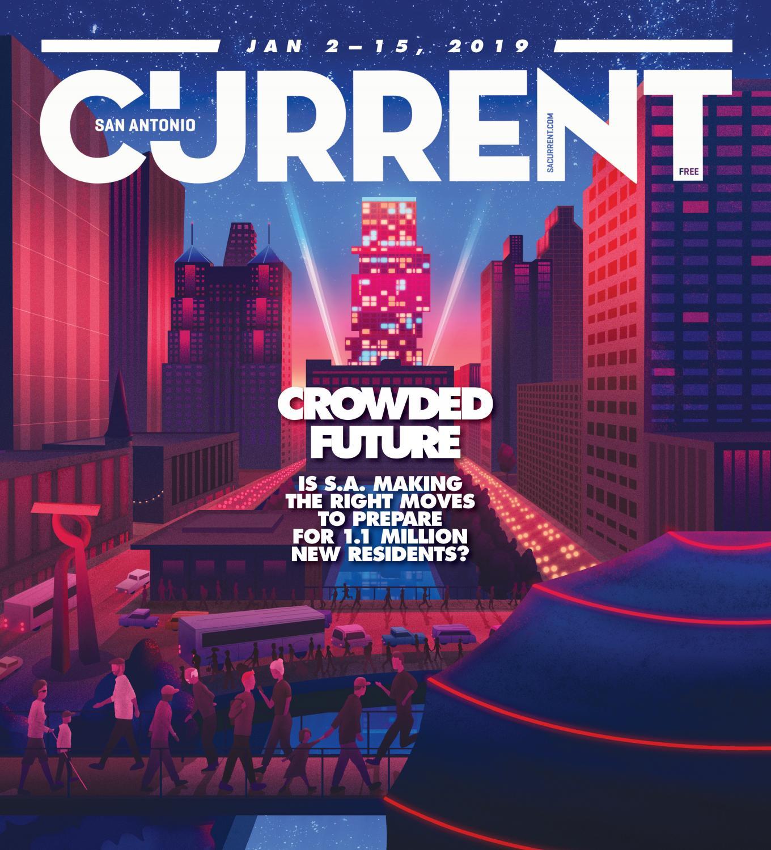San Antonio Current – January 2, 2018 by Euclid Media Group - issuu