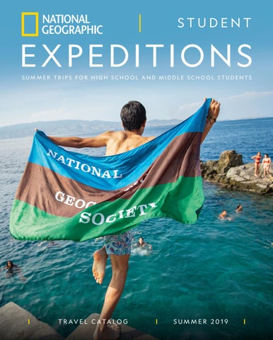 424000eff0 2019 National Geographic Student Expeditions Catalog by National ...