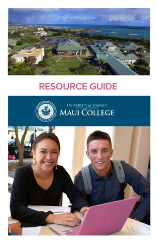 Uh Maui College >> Uh Maui College Resource Guide By Uhmc Issuu