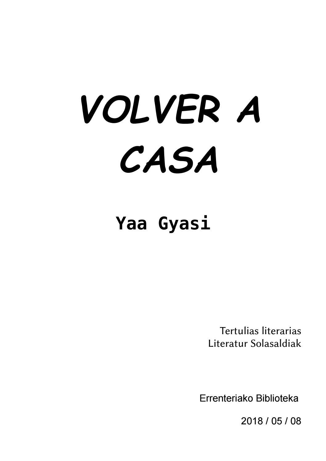 Volver A Casa Yaa Gyasi By Errenteriako Udal Liburutegia Biblioteka Issuu