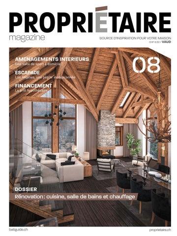 Propriétaire Magazine 08 Hiver 2018 19 Vaud By Propriétaire