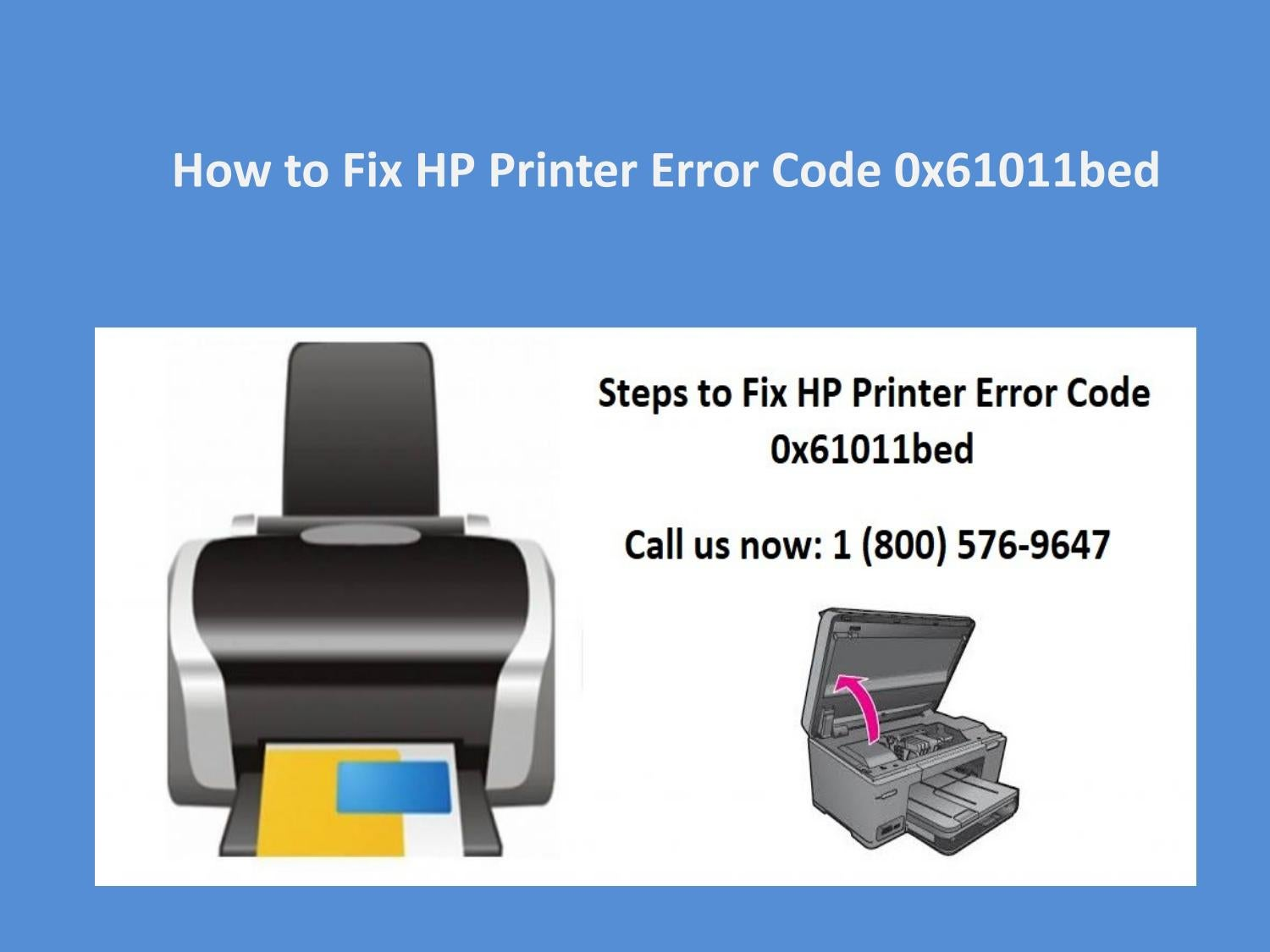 Fix HP Printer Error Code 0x61011bed, Call 1-800-576-9647 by HP