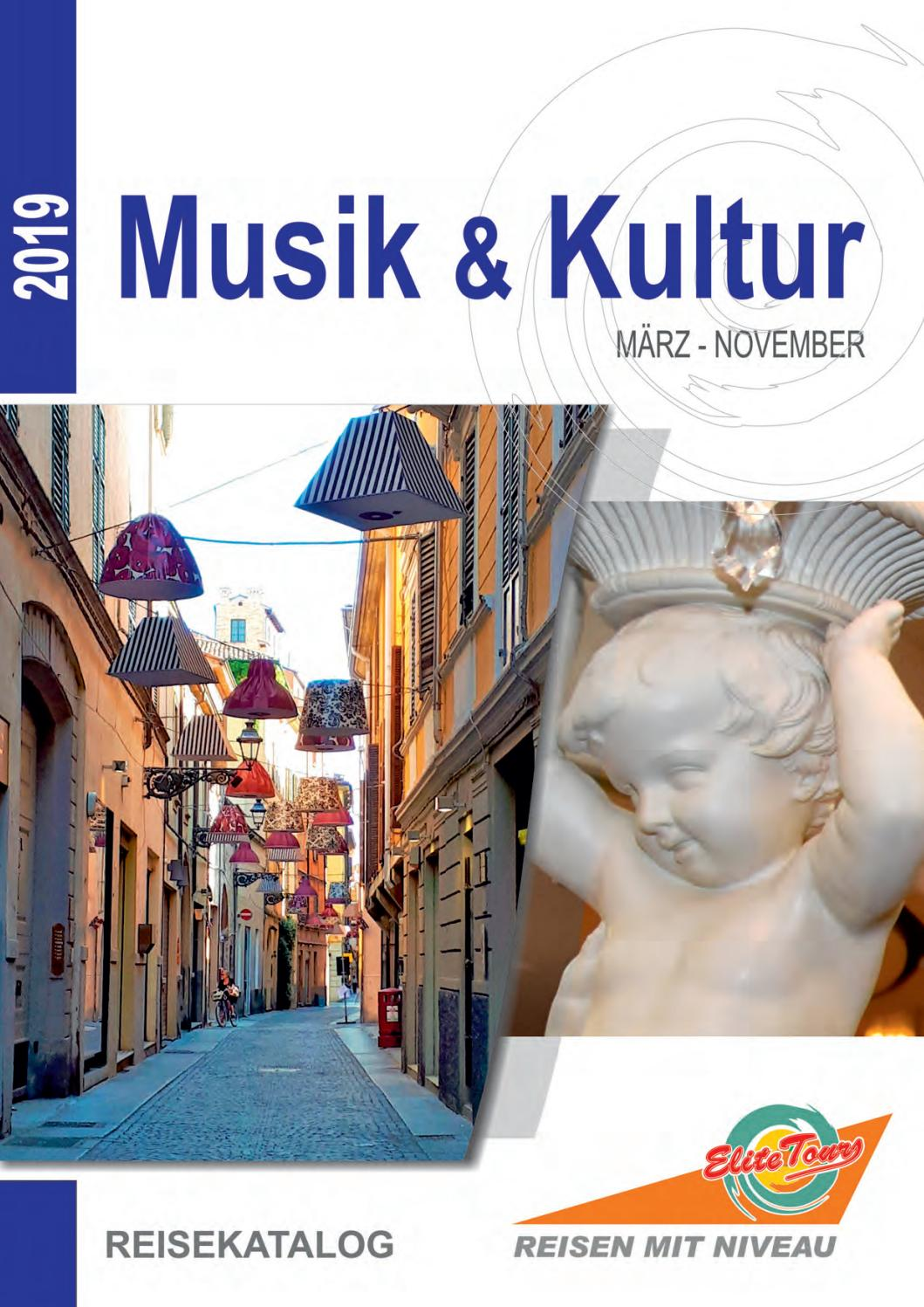 Musik & Kultur 2019 by Elite Tours Reisebüro - issuu
