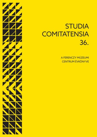 dd17384819 Studia Comitatensia 36. by Ferenczy Múzeumi Centrum - issuu