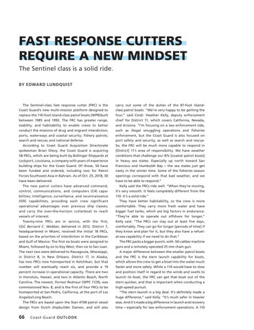 Page 70 of FAST RESPONSE CUTTERS REQUIRE A NEW MINDSET, The Sentiel class is a solid ride.