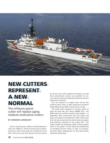 Page 74 of NEW CUTTERS REPRESENT A NEW NORMAL, The offshore patrol cutter will replace aging medium endurance cutters.