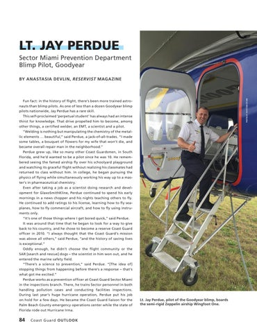 Page 88 of LT. JAY PERDUE, Sector Miami Prevention Department Blimp Pilot, Goodyear