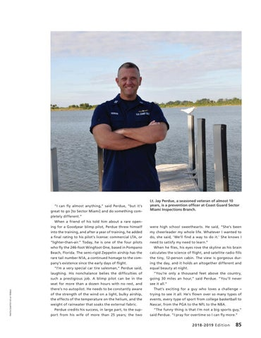 Page 89 of LT. JAY PERDUE, Sector Miami Prevention Department Blimp Pilot, Goodyear