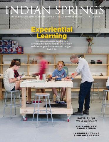 Fall 2018 Magazine by Indian Springs School - issuu