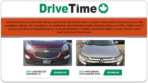 Drive Time Cars >> Used Cars London Ontario By Drivetime Ontario Issuu