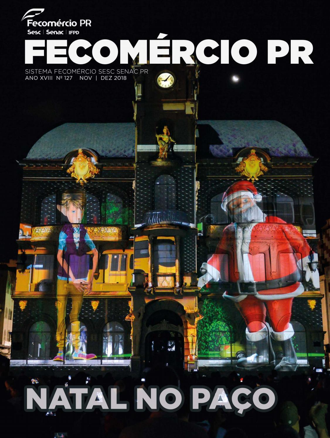 6d4d2d929 Revista Fecomércio PR - nº 127 by Federação do Comércio de Bens, Serviços e  Turismo do Paraná - issuu
