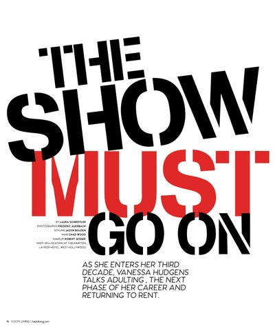 Page 16 of The Show Must Go On: Vanessa Hudgens