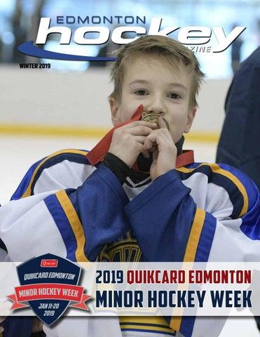 Hockey Edmonton Magazine Winter Edition 2019 By Suggitt Publishers
