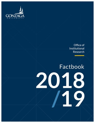 Gonzaga University Office Of Institutional Research Factbook